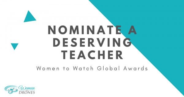 Nominate a teacher for the Women To Watch Global Awards