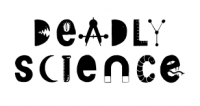 Deadly Science